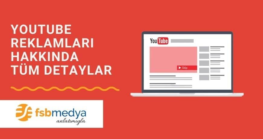 Youtube Reklamları Hakkında Tüm Bilgiler